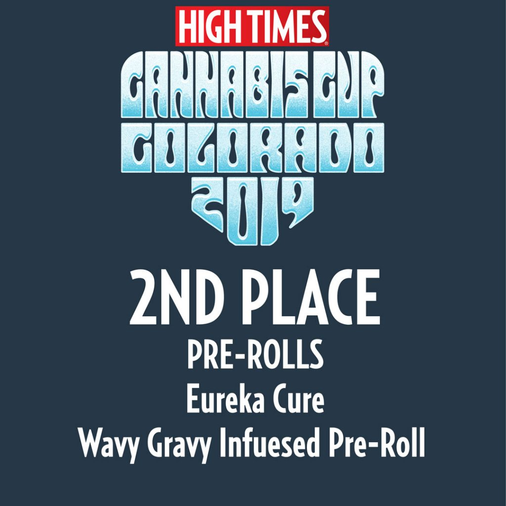 Eureka 2nd place award Wavy Gravy Infused Preroll